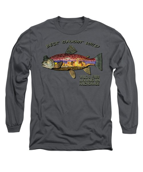 Wild And Free In Anchorage-trout With Hat Long Sleeve T-Shirt by Elaine Ossipov