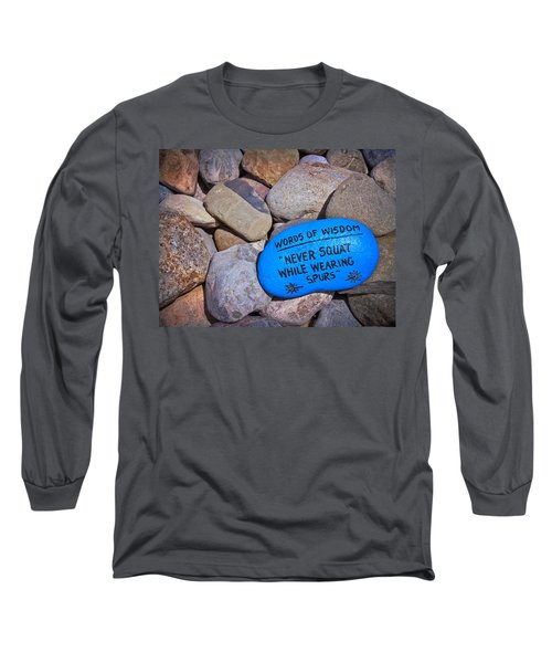 Long Sleeve T-Shirt featuring the photograph Words Of Wisdom by Colleen Kammerer