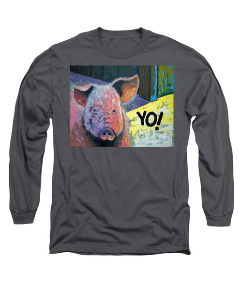 Long Sleeve T-Shirt featuring the painting Yo Pig by Suzanne McKee