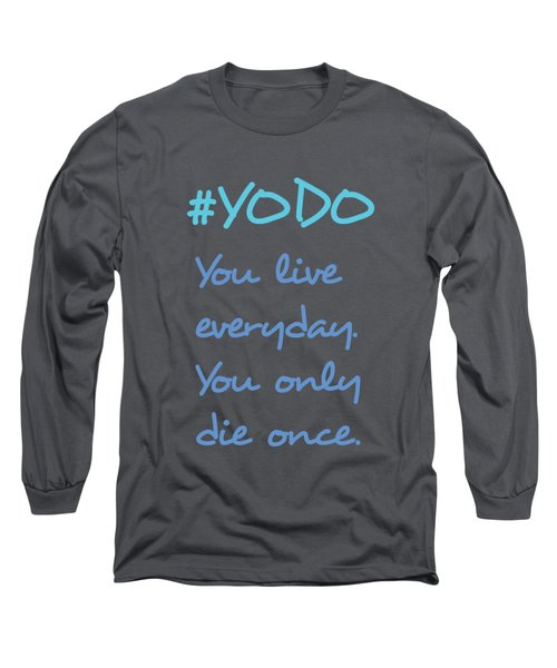 #yodo Customizable Choose Colour Long Sleeve T-Shirt by Clare Bambers