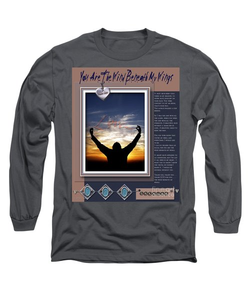 Long Sleeve T-Shirt featuring the digital art You Are The Wind Beneath My Wings by Kathy Tarochione