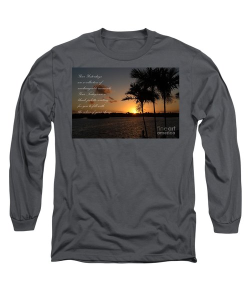 Long Sleeve T-Shirt featuring the photograph Your Yesterdays And Todays by Pamela Blizzard