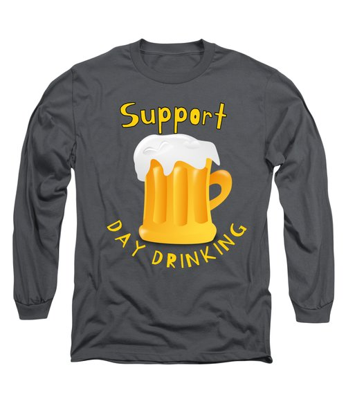 Alcohol Funny Quote Drunk Af Awesome Drunk Support Daydrinking Shirt Design Long Sleeve T-Shirt