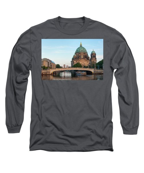 Berliner Dom And River Spree In Berlin Long Sleeve T-Shirt