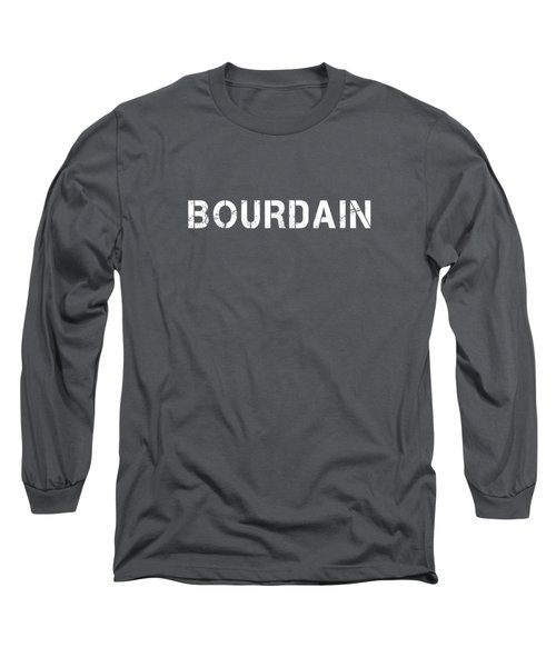 Bourdain Long Sleeve T-Shirt