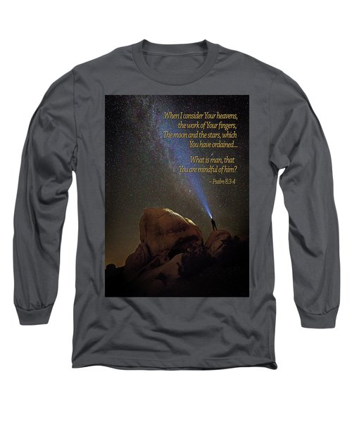 Consider The Heavens Long Sleeve T-Shirt