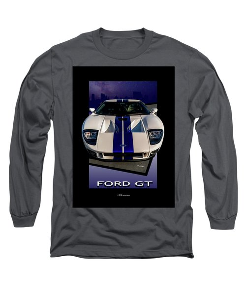 Ford Gt - City Escape Long Sleeve T-Shirt