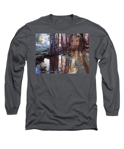 I Made It All For You Long Sleeve T-Shirt