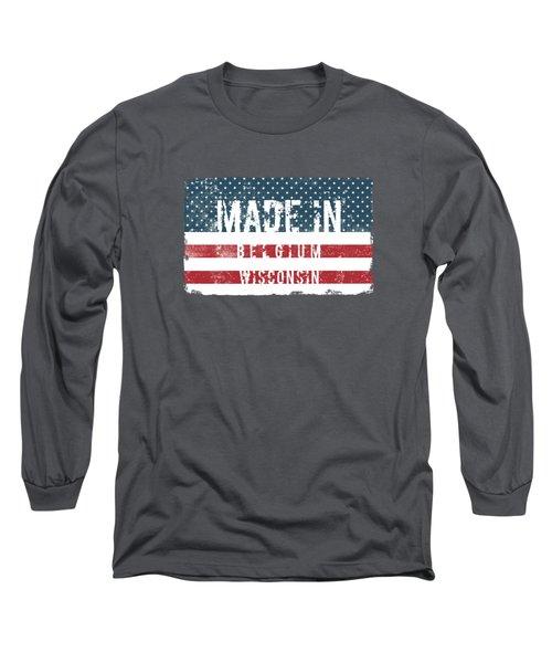 Made In Belgium, Wisconsin Long Sleeve T-Shirt