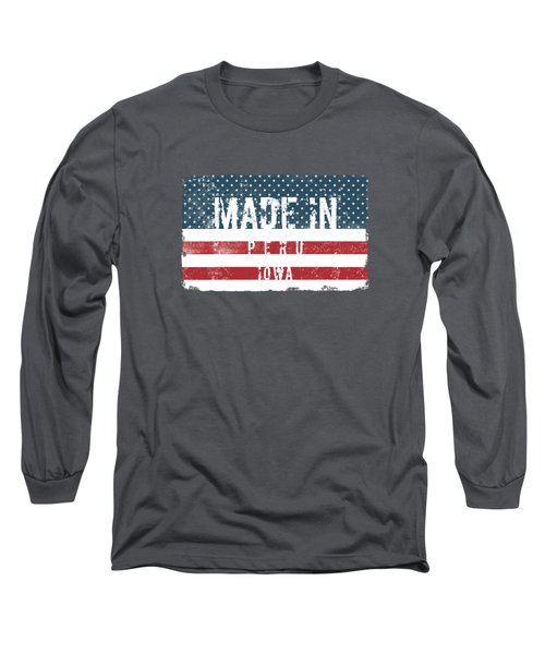 Made In Peru, Iowa Long Sleeve T-Shirt