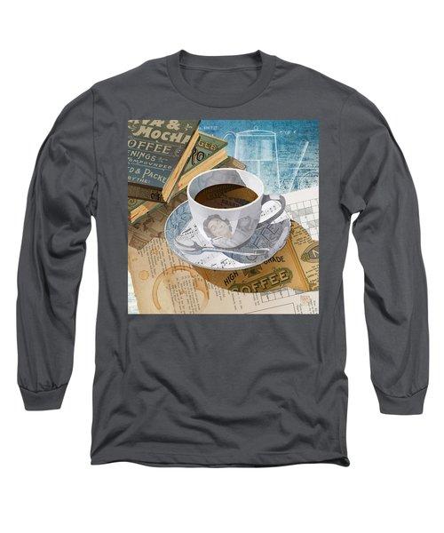 Morning Coffee Long Sleeve T-Shirt