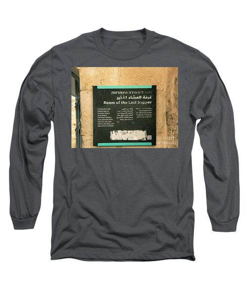Long Sleeve T-Shirt featuring the photograph Room Of The Last Supper by Mae Wertz