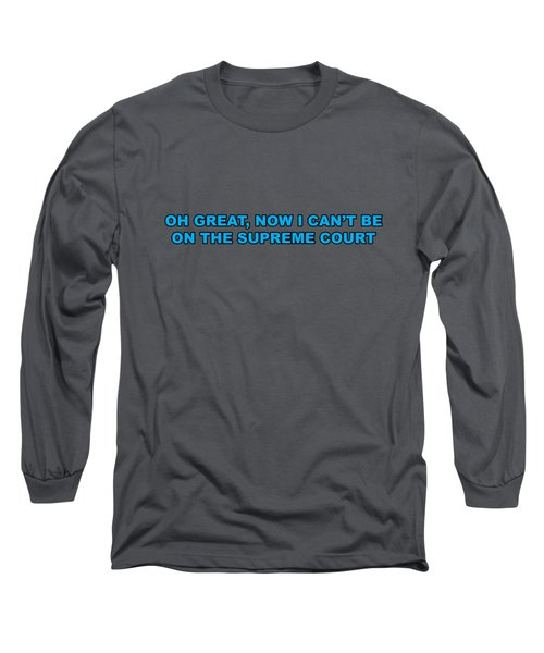 Scotus Long Sleeve T-Shirt