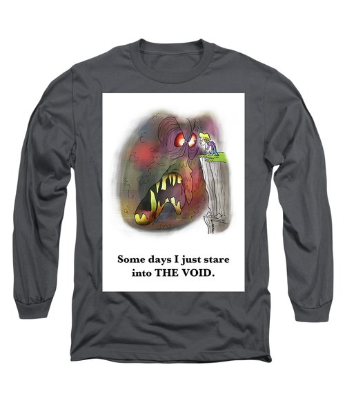 Staring Into The Void Long Sleeve T-Shirt