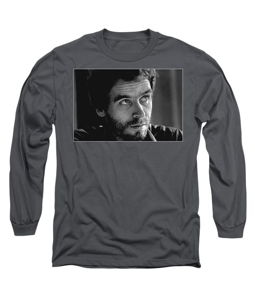 Ted Bundy Bw Long Sleeve T-Shirt