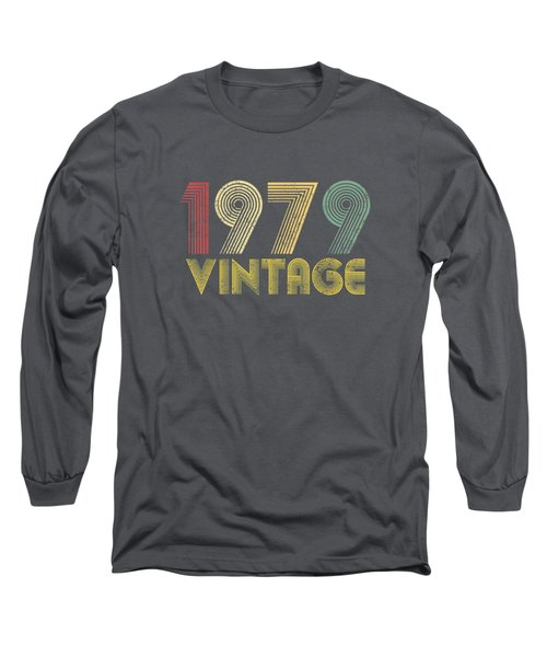Vintage 1979 40th Birthday Gift 40 Years Old Funny T-shirt Long Sleeve T-Shirt