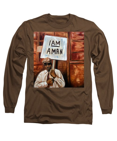 I Am A Man Long Sleeve T-Shirt