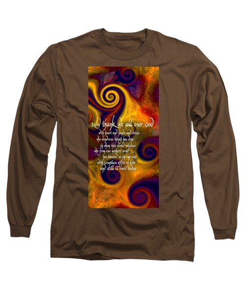 Now Thank We All Our God Long Sleeve T-Shirt by Chuck Mountain