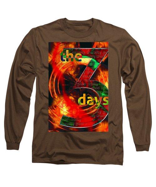 The Three Days Long Sleeve T-Shirt
