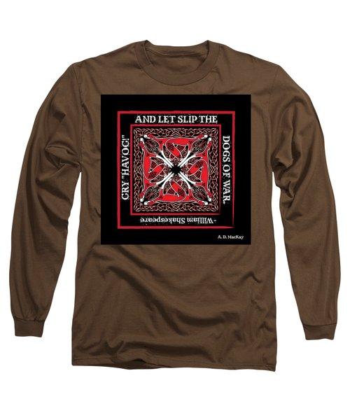 Celtic Dogs Of War Long Sleeve T-Shirt