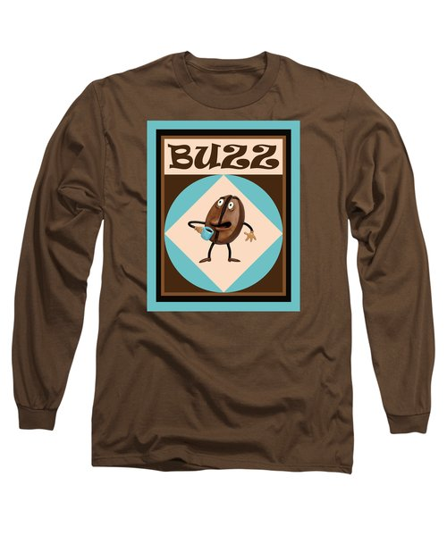 Coffee Buzz Long Sleeve T-Shirt