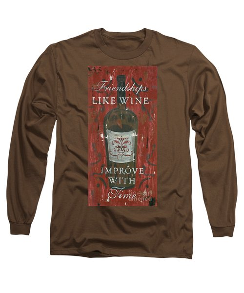 Friendships Like Wine Long Sleeve T-Shirt
