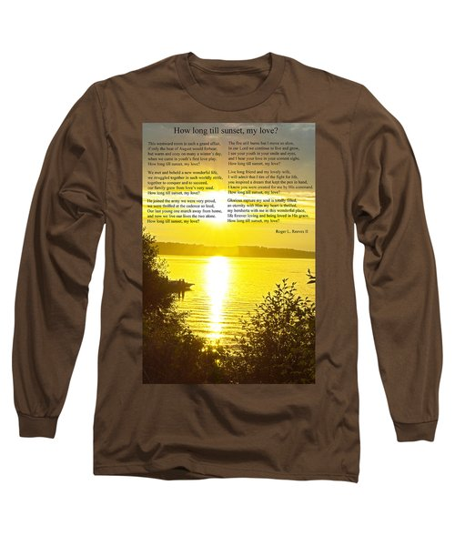 Long Sleeve T-Shirt featuring the photograph How Long Till Sunset by Tikvah's Hope