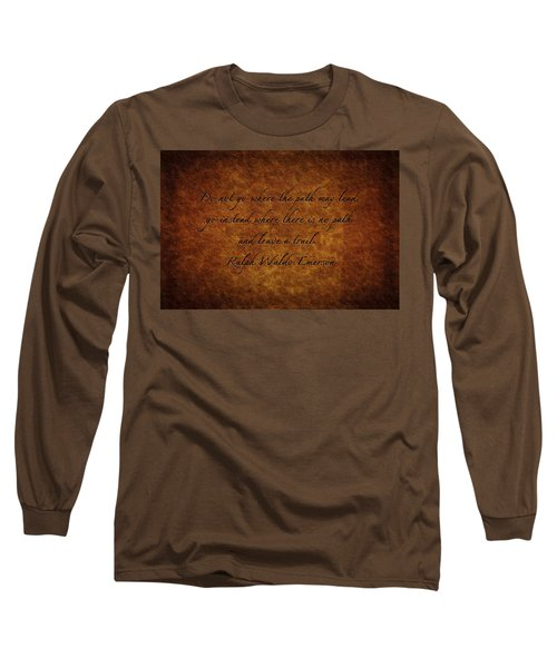 Leave A Trail Long Sleeve T-Shirt