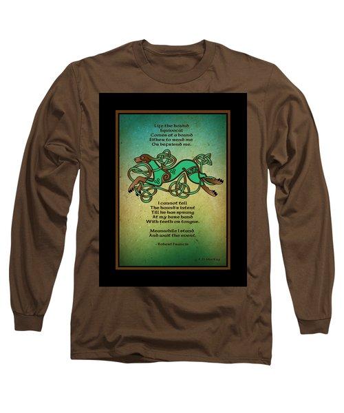 Life The Hound Long Sleeve T-Shirt