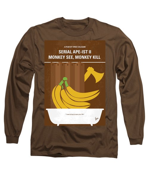 No356 My Serial Ape-ist Minimal Movie Poster Long Sleeve T-Shirt