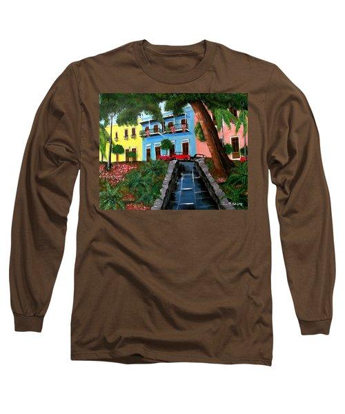 Street Hill In Old San Juan Long Sleeve T-Shirt