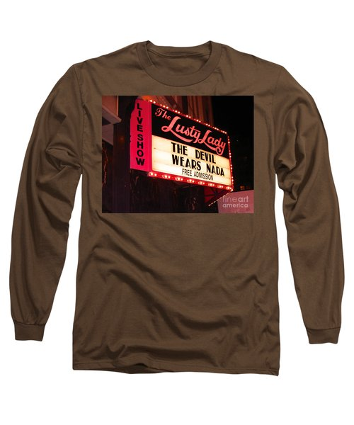Long Sleeve T-Shirt featuring the photograph The Lusty Lady by Kym Backland