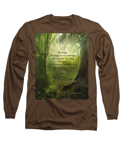 The Princess Bride - Mawage Long Sleeve T-Shirt