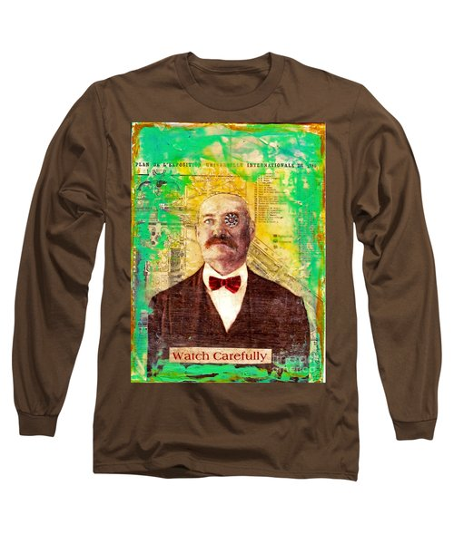 Long Sleeve T-Shirt featuring the painting Watch Carefully by Desiree Paquette