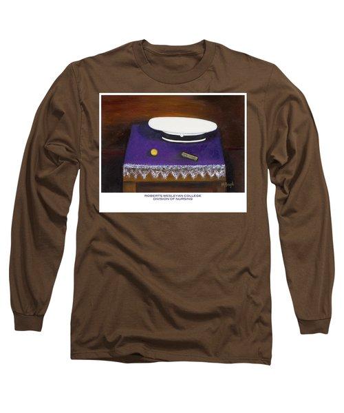 Roberts Wesleyan College Division Of Nursing Long Sleeve T-Shirt by Marlyn Boyd