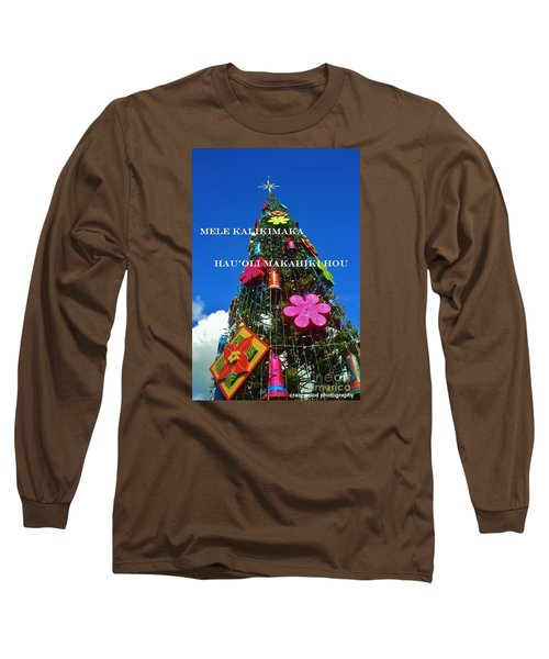 Merry Christmas  Happy New Year  Hawaiian Long Sleeve T-Shirt by Craig Wood