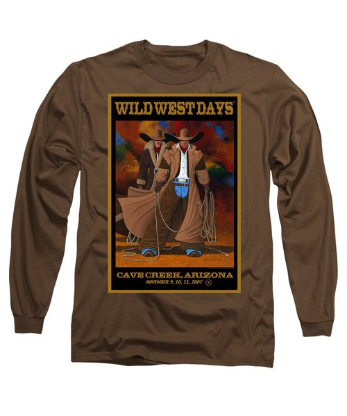 Wild West Days Poster/print  Long Sleeve T-Shirt