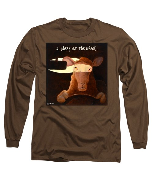 A Sheep At The Wheel... Long Sleeve T-Shirt by Will Bullas