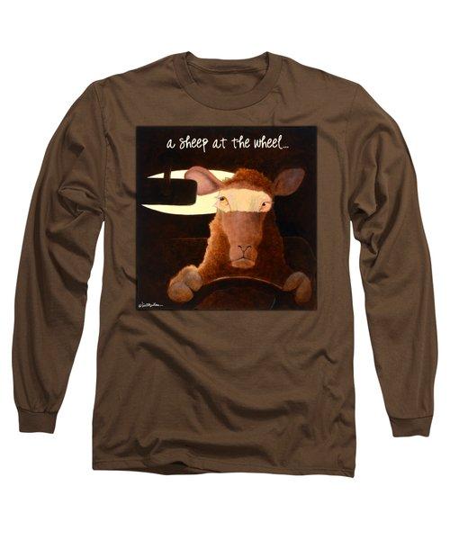 A Sheep At The Wheel... Long Sleeve T-Shirt