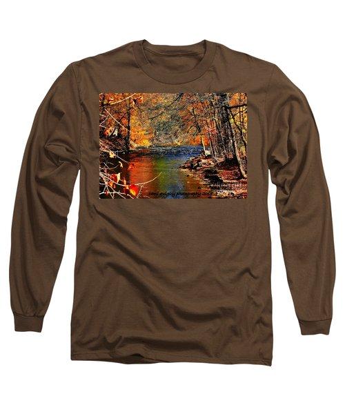 A River Runs Through It Long Sleeve T-Shirt