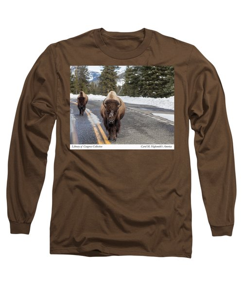 Long Sleeve T-Shirt featuring the photograph American Bison In Yellowstone National Park by Carol M Highsmith