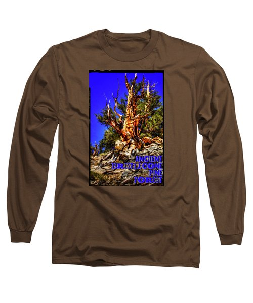 Ancient Bristlecone Pine Forest Long Sleeve T-Shirt