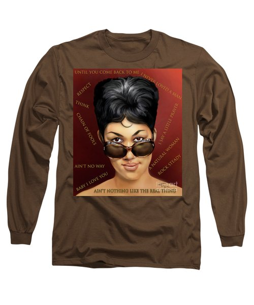 Aretha Franklin Ain't Nothing Like The Real Thing Long Sleeve T-Shirt
