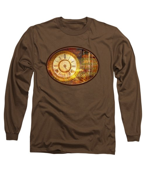 Time Marching Long Sleeve T-Shirt by Phyllis Denton