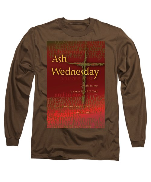 Ash Wednesday Long Sleeve T-Shirt by Chuck Mountain