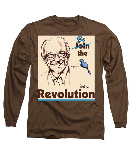 Be The Revolution Long Sleeve T-Shirt