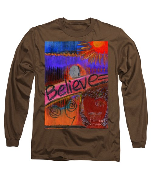 Believe Conceive Achieve Long Sleeve T-Shirt by Angela L Walker