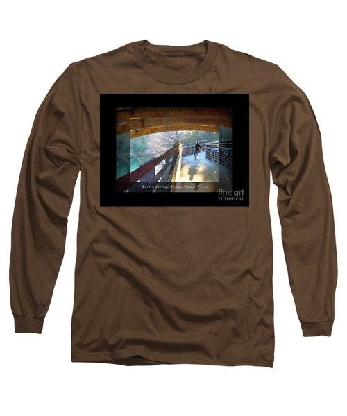 Birds Boaters And Bridges Of Barton Springs - Bridges One Greeting Card Poster V2 Long Sleeve T-Shirt