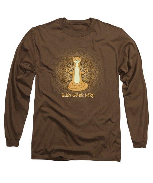 Bliss Otter Here - Zen Otter Meditating Long Sleeve T-Shirt