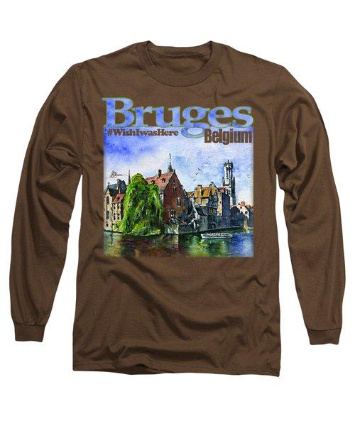 Bruges Belgium Shirt Long Sleeve T-Shirt
